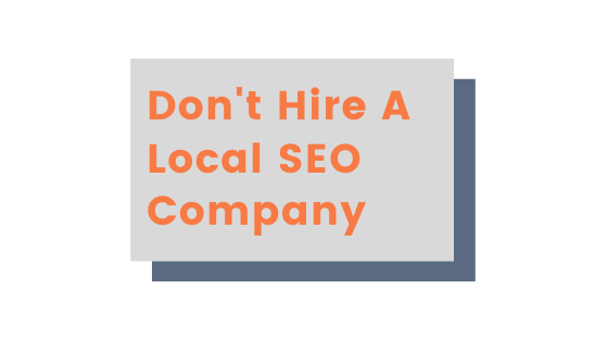 Dont Hire A Local SEO Company _ Agency Jet