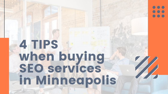 4 Tips when buying SEO services in Minneapolis | Agency Jet
