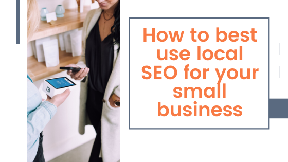 how to best use local SEO for your small business _ Agency Jet